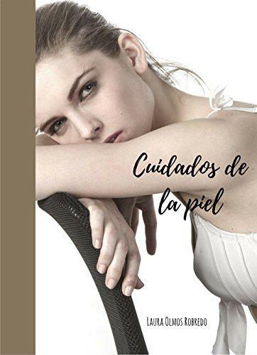 Cuidados de la piel: Como lucir una piel perfecta