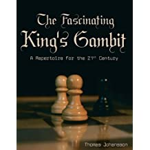 The Fascinating King's Gambit by Thomas Johansson (2005-01-30)