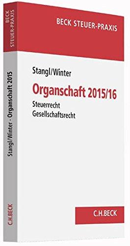 Organschaft: Steuerrecht - Gesellschaftsrecht