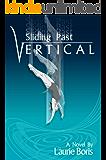 Sliding Past Vertical (English Edition)