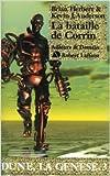 Dune, la genèse, Tome 3 : La Bataille de Corrin de Brian Herbert,Kevin James Anderson ,Michel Demuth (Traduction) ( 6 mai 2005 )
