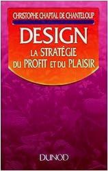Design : La stratégie du profit et du plaisir