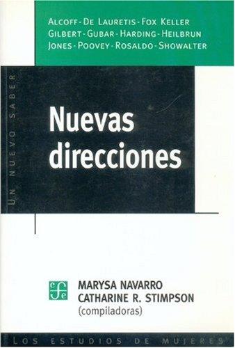 Nuevas direcciones (Un nuevo saber : los estudios de mujeres) por Marysa Navarro