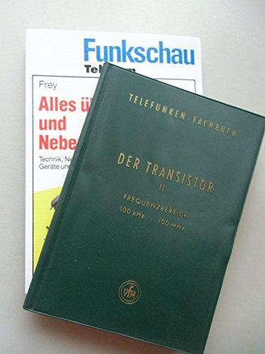 2 Bücher Telefunken-Fachbuch Transistor II Funkschau Telecom Telefone Nebenstell