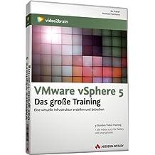 VMWare vSphere 5. - Das große Training -  Eine virtuelle Infrastruktur planen und betreiben (PC+MAC+Linux+iPad)