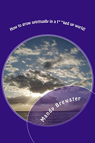 how-to-grow-spiritually-in-a-fked-up-world-around-the-campfire-book-1
