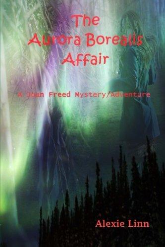 the-aurora-borealis-affair-a-joan-freed-mystery-adventure
