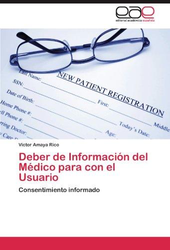 Deber de Informacion del Medico Para Con El Usuario