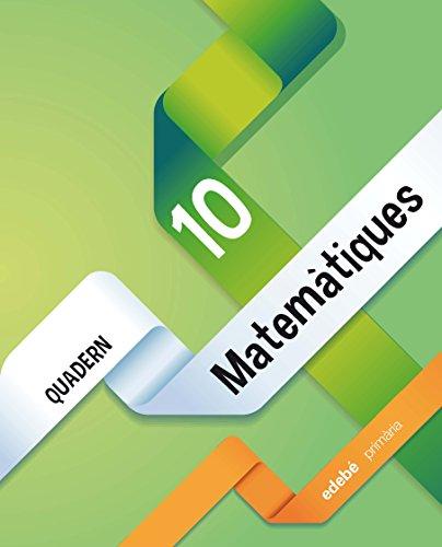 Quadern Matemàtiques 10 - 9788468320380 por Edebé