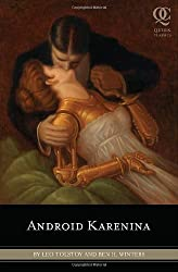 Android Karenina (Quirk Classics) by Leo Tolstoy (2010-06-09)