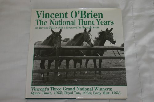 Vincent O'Brien: The National Hunt Years