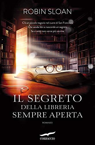 Il segreto della libreria sempre aperta (Italian Edition) eBook ...