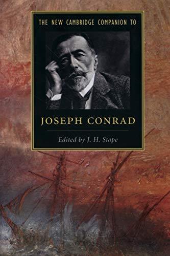 The New Cambridge Companion to Joseph Conrad (Cambridge Companions to Literature)