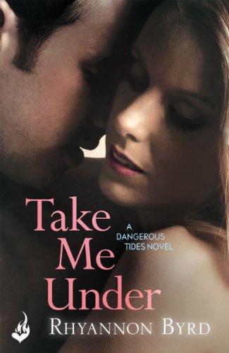 Take Me Under: Dangerous Tides 1