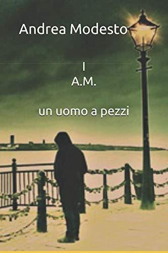 I A.M.: un uomo a pezzi