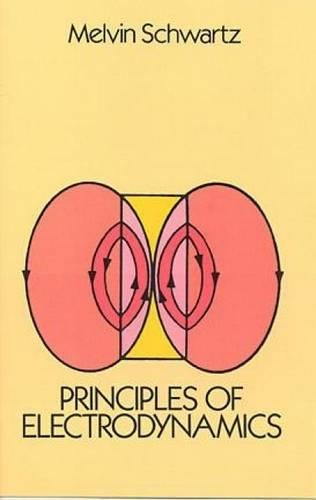 Principles of Electrodynamics (Dover Books on Physics)