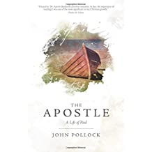 The Apostle: A Life of Paul (Pollock John)