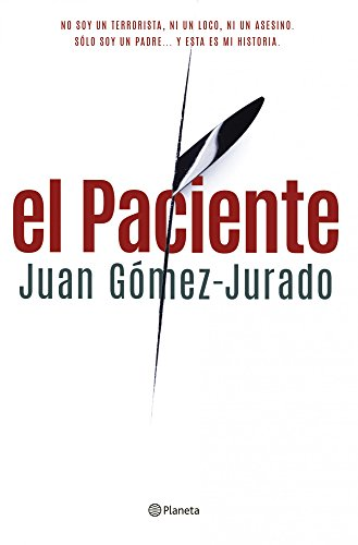 El Paciente (Volumen independiente nº 1) (Spanish Edition)