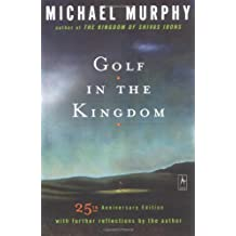Golf in the Kingdom (Revised)[ GOLF IN THE KINGDOM (REVISED) ] By Murphy, Michael ( Author )Oct-01-1997 Paperback