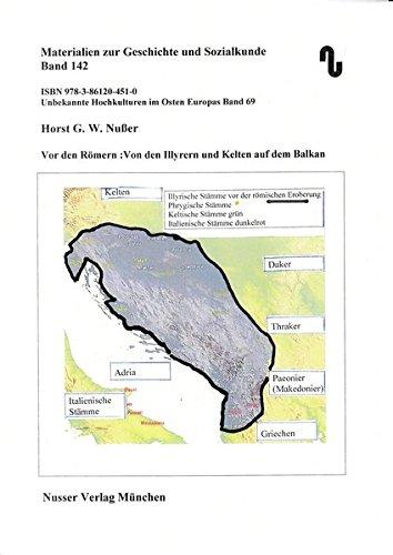 Unbekannte Hochkulturen im Osten Europas / Vor den Römern. Von den Illyrern und Kelten auf dem Balkan. (Materialien zur Geschichte und Sozialkunde)
