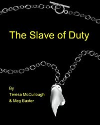 The Slave of Duty (English Edition)
