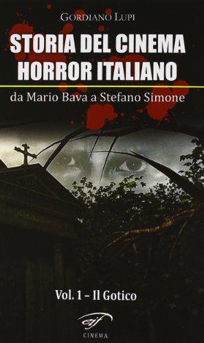 Storia del cinema horror italiano. Da Mario Bava a Stefano Simone: 1