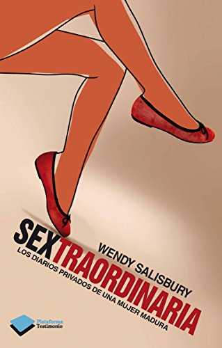 Sextraordinaria (Biografias) por Wendy Salisbury