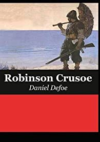 The Life and Adventures of Robinson Crusoe par Defoe