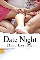 Date Night by Eliza Lentzski (2012-12-07)