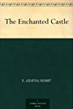 The Enchanted Castle (English Edition)