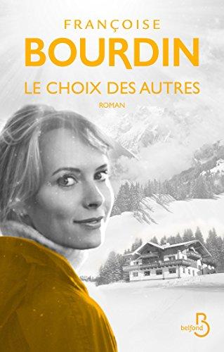 Le choix des autres (ROMAN) par Françoise BOURDIN