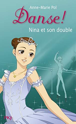 38. Danse : Nina et son double (38) par Anne-Marie POL