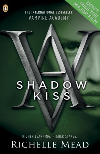 Vampire Academy: Shadow Kiss (book 3)