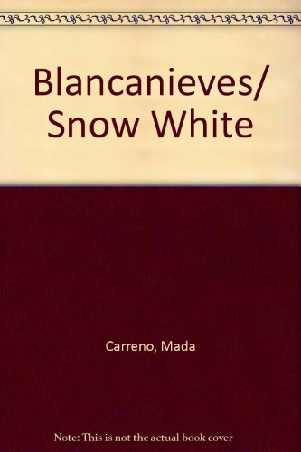 Blancanieves/ Snow White