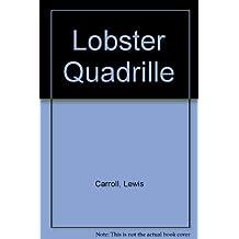 Lobster Quadrille