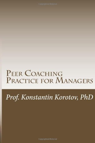 Peer Coaching Practice for Managers: An Executive Education Companion