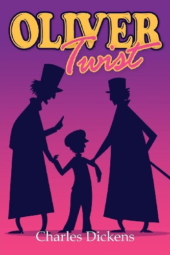 Oliver Twist by Charles Dickens (2012-02-09)