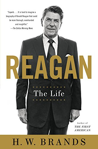 Reagan: The Life por H. W. Brands