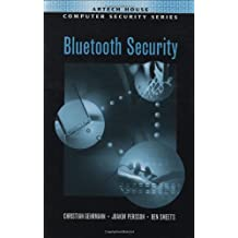 Bluetooth Security (Artech House Computer Security Series)