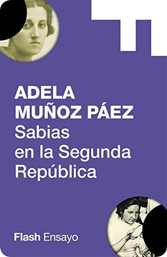 Sabias en la Segunda República (Flash Ensayo) (Spanish Edition)