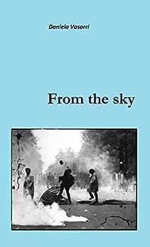 From the sky (English Edition) di [Vasarri, Daniela]