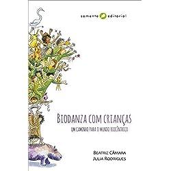 Biodanza - Um caminho para o mundo biocêntrico