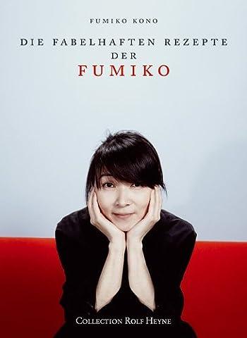 Die fabelhaften Rezepte der Fumiko