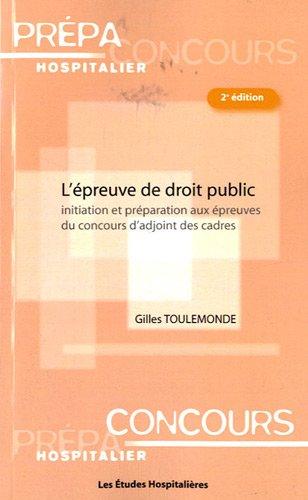 L'épreuve de droit public : Initiation et préparation aux épreuves du concours d'adjoint des cadres
