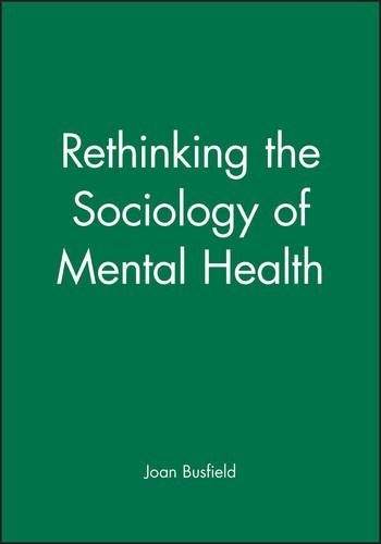 RTHNKNG SOCIOLGY OF MNTL HLTH (Sociology of Health and Illness Monographs)