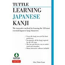 Tuttle Learning Japanese Kanji: (JLPT Levels N5 & N4) The Innovative Method for Learning the 500 Most Essential Japanese Kanji Characters