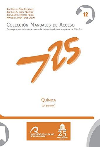 Química (Manuales de Acceso a Mayores de 25 años: Curso Preparatorio de acceso a la universidad) por José Miguel Doña Rodríguez