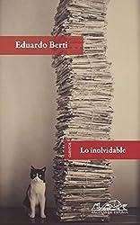 Lo inolvidable (Voces/ Literatura nº 144) (Spanish Edition)
