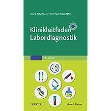 Klinikleitfaden Labordiagnostik (German Edition)
