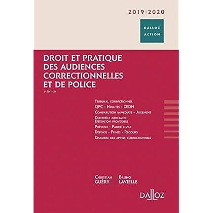 Droit et pratique des audiences correctionnelles et de police 2019/20 - 3e éd.